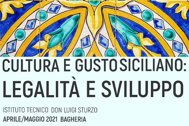 La Cultura e il Gusto siciliano per mettere in circolo Legalità e Sviluppo