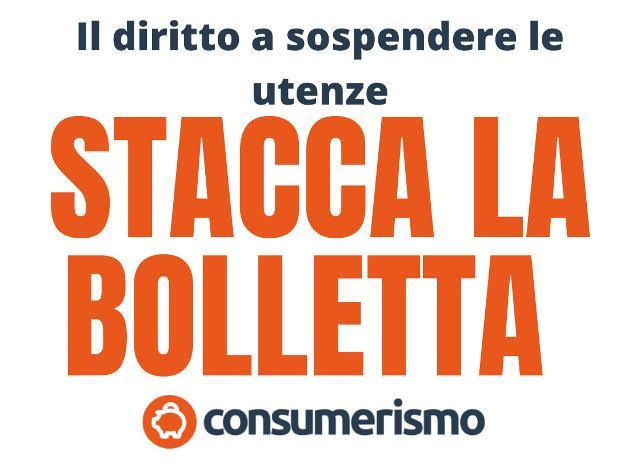 Per i consumatori arriva la petizione #STACCALABOLLETTA