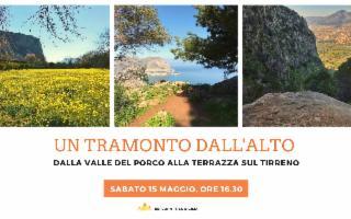 Trekking con tramonto dall'alto, dalla Valle del Porco alla terrazza sul Tirreno