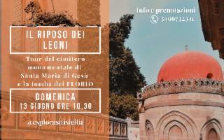 Il riposo dei leoni, tour del cimitero dei Florio e dei Gattopardi di Palermo
