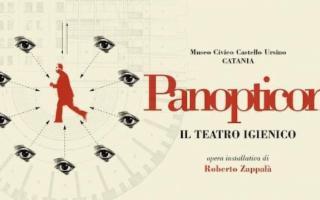 ''Panopticon/il Teatro Igienico'', di Roberto Zappalà