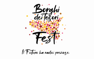 Si apre il sipario del Borghi dei Tesori Fest!